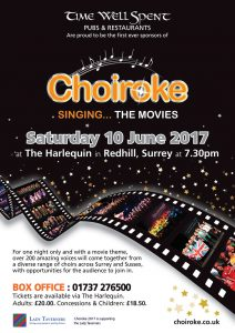 Image of the advertising flyer for the 2017 Choiroke concert at the Harlequin theatre, Redhill on Saturday 10th June 2017.
